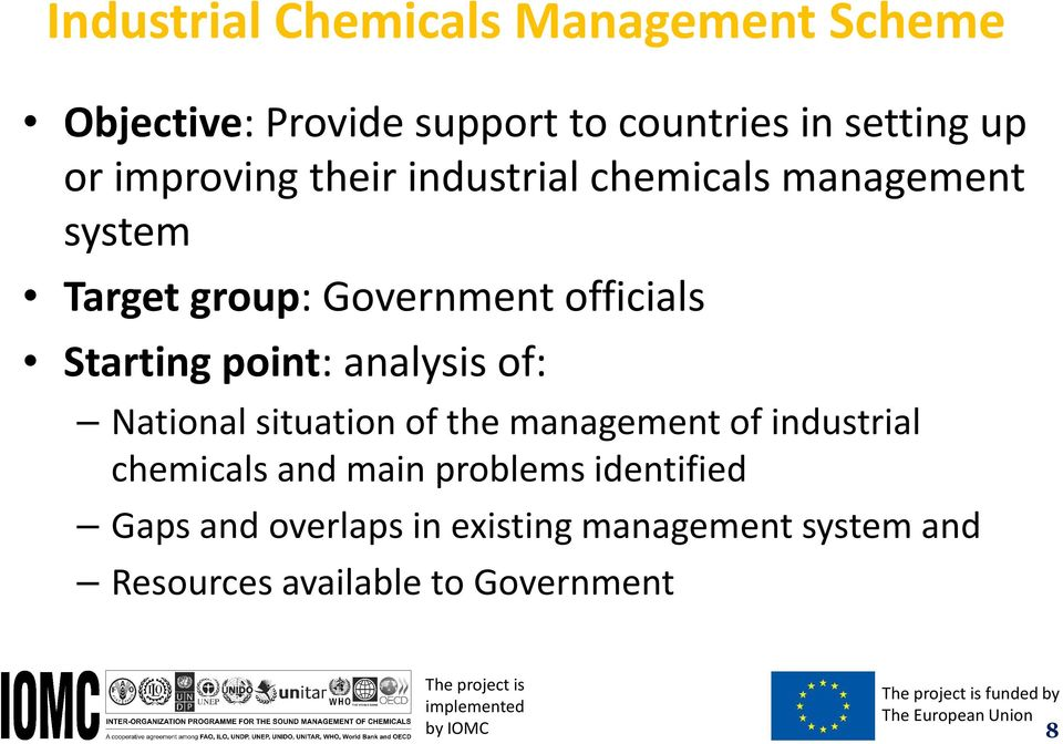 situation of the management of industrial chemicals and main problems identified Gaps and overlaps in existing
