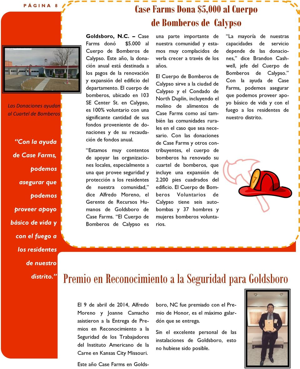Este año, la donación anual está destinada a our community for medical treatment at Hemby Children s Hospital or the Levine los pagos de la renovación Children s y expansión Hospital.