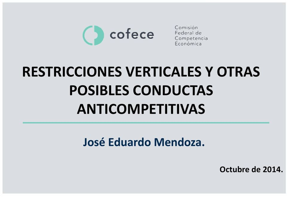 ANTICOMPETITIVAS José