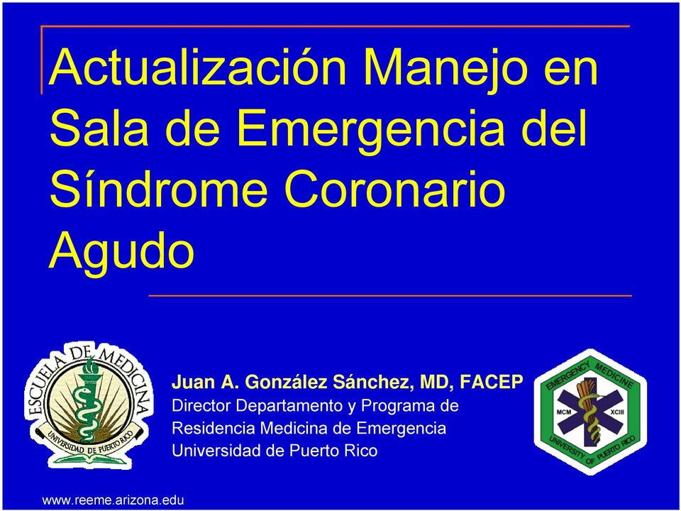 González Sánchez, MD, FACEP Director Departamento
