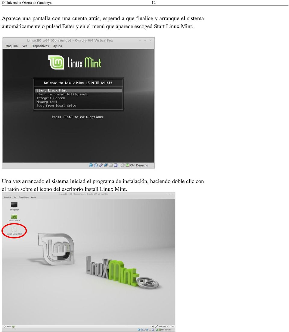 aparece escoged Start Linux Mint.