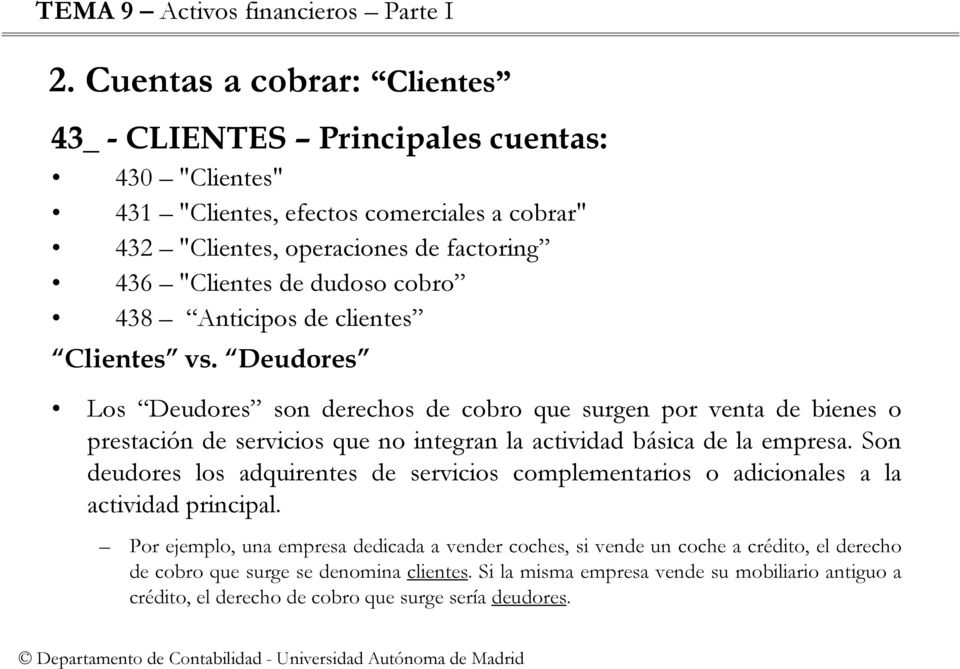 cobro 438 Anticipos de clientes Clientes vs.