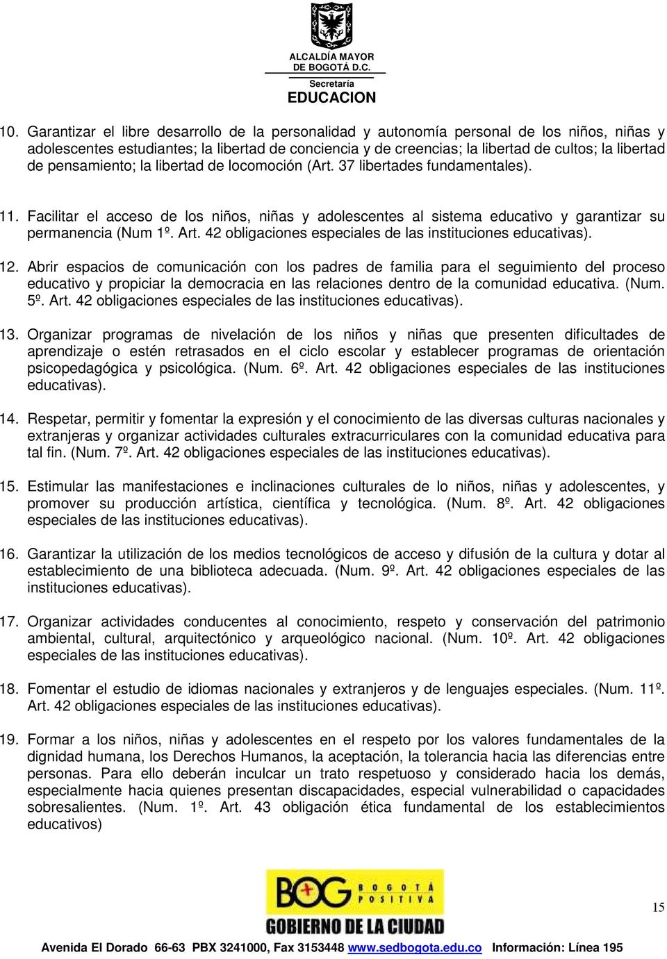 42 obligaciones especiales de las instituciones educativas). 12.