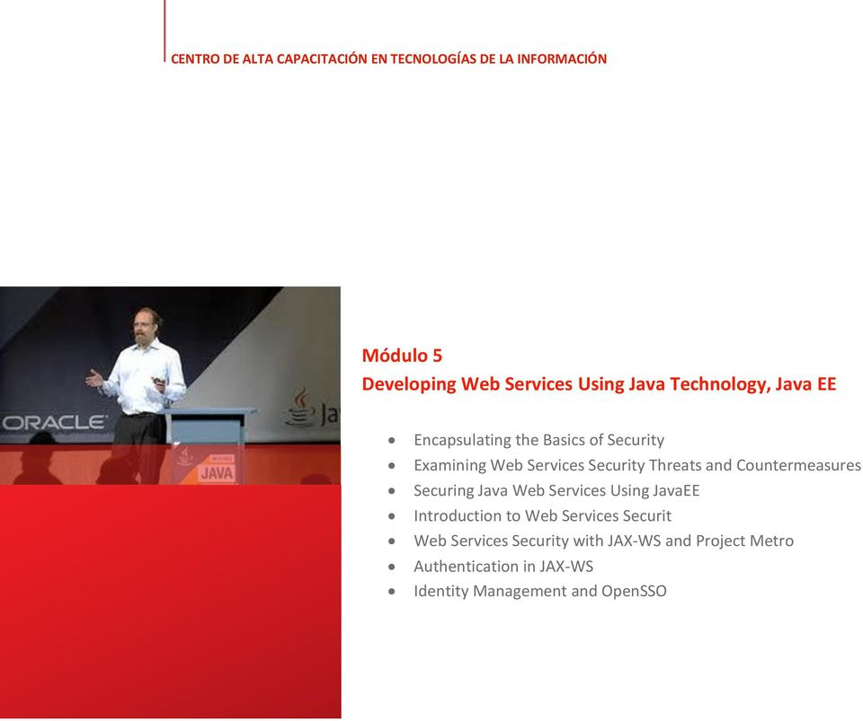 Securing Java Web Services Using JavaEE Introduction to Web Services Securit Web