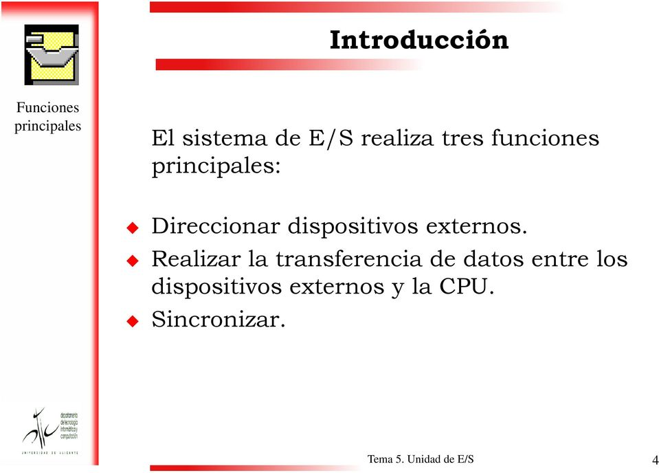 dispositivos externos.