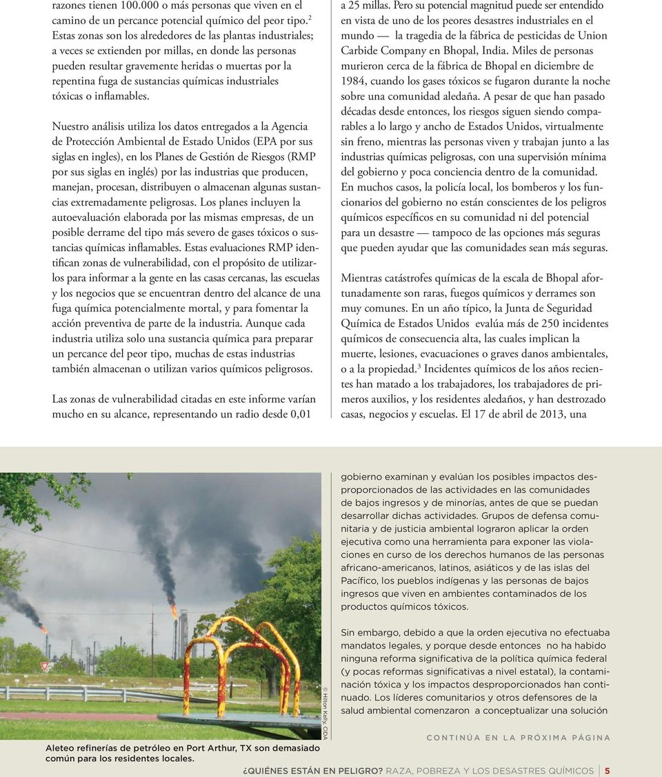 químicas industriales tóxicas o inflamables.