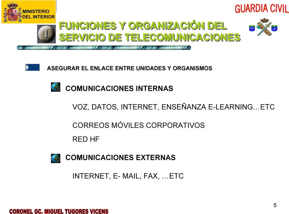 INTERNAS VOZ, DATOS, INTERNET, ENSEÑANZA E-LEARNING ETC CORREOS