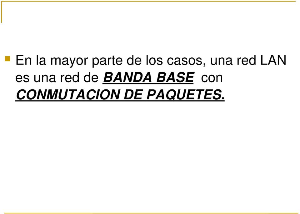 una red de BANDA BASE