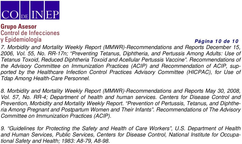 Recommendations of the Advisory Committee on Immunization Practices (ACIP) and Recommendation of ACIP, supported by the Healthcare Infection Control Practices Advisory Committee (HICPAC), for Use of