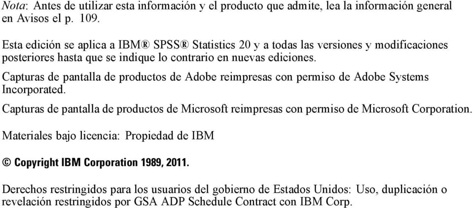 Capturas de pantalla de productos de Adobe reimpresas con permiso de Adobe Systems Incorporated.