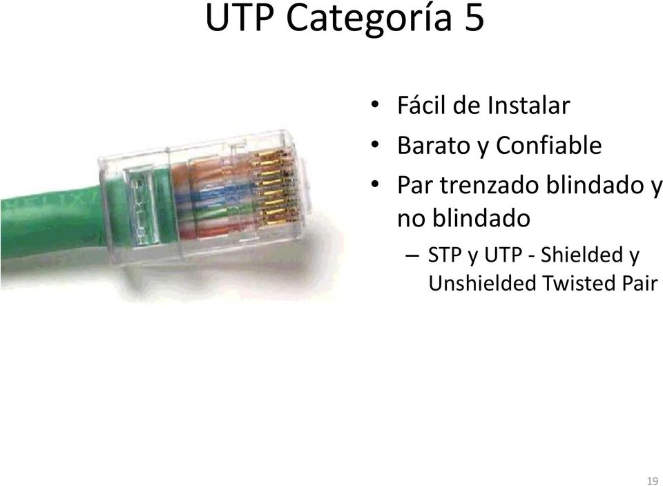 blindado y no blindado STP y UTP -