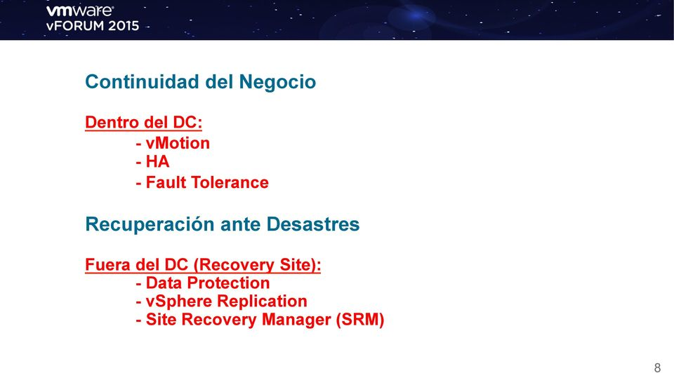 Fuera del DC (Recovery Site): - Data Protection -