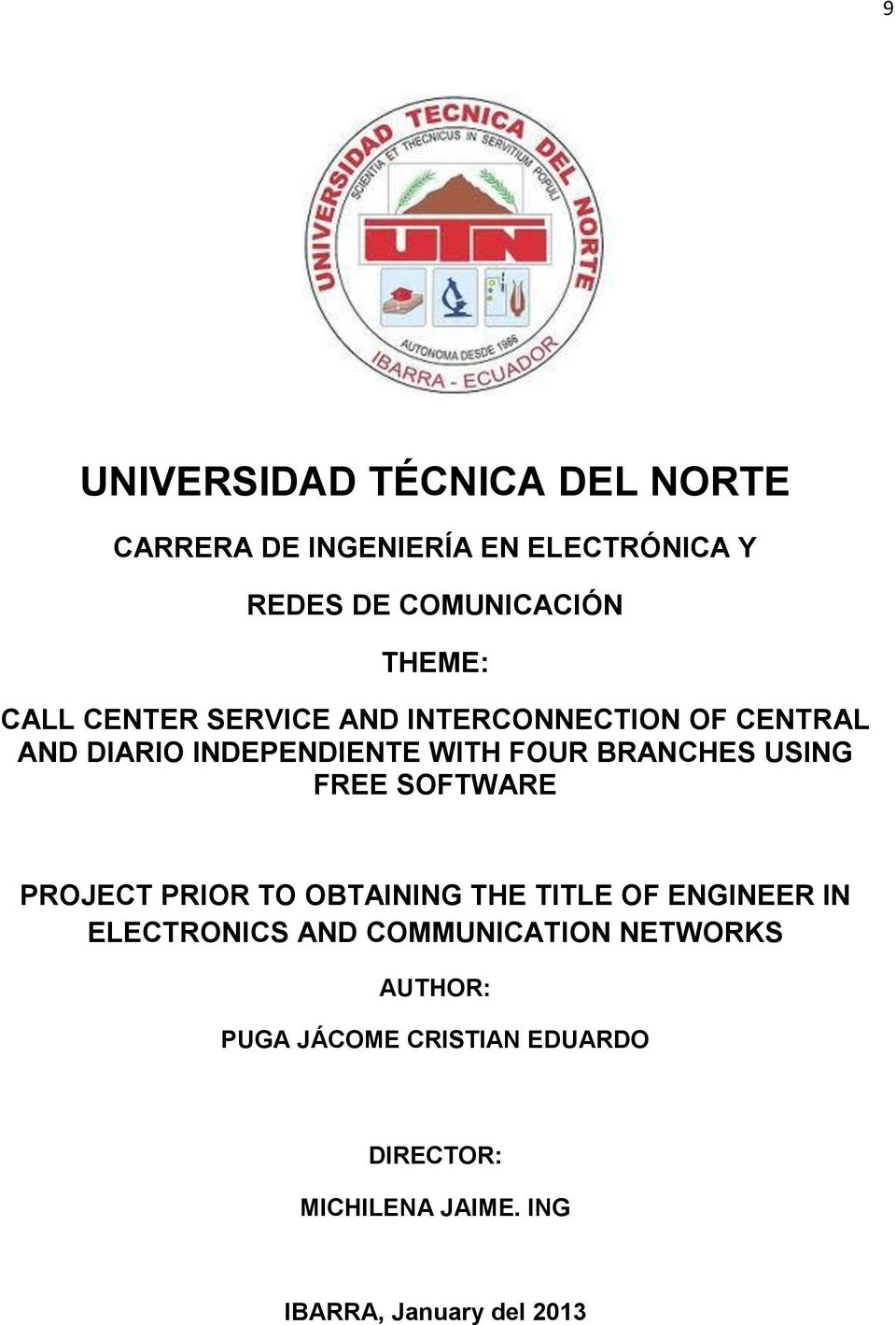 USING FREE SOFTWARE PROJECT PRIOR TO OBTAINING THE TITLE OF ENGINEER IN ELECTRONICS AND