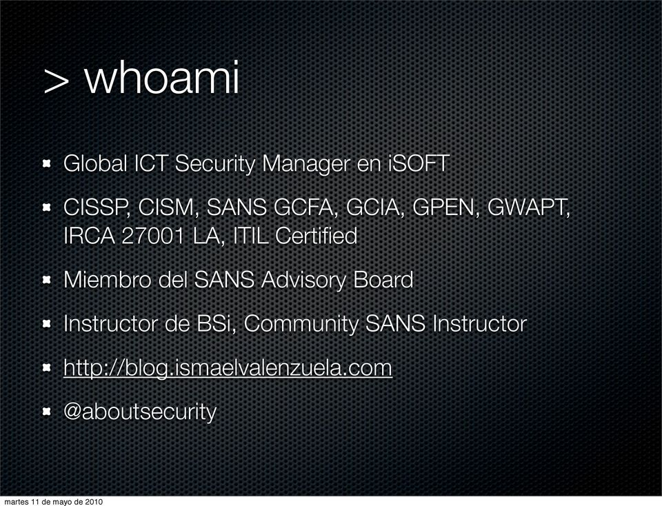 Miembro del SANS Advisory Board Instructor de BSi, Community