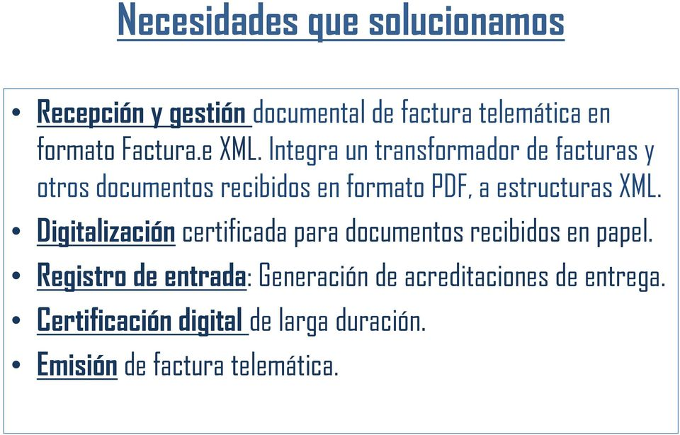 estructuras ML. Digitalización certificada para documentos recibidos en papel.