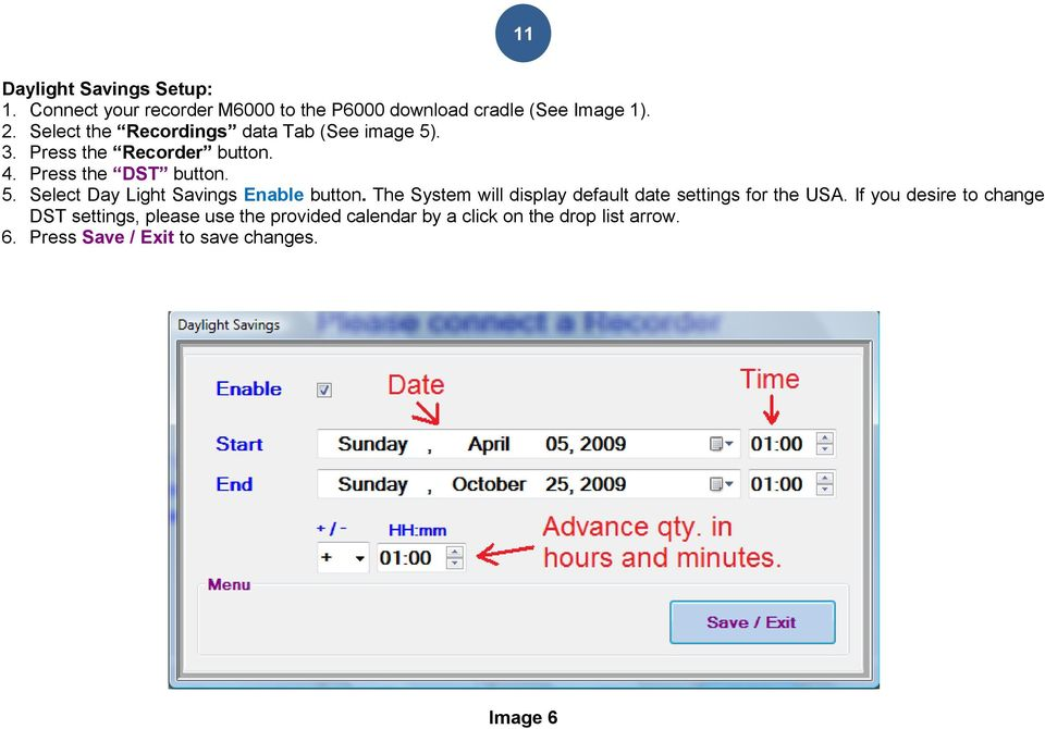 The System will display default date settings for the USA.