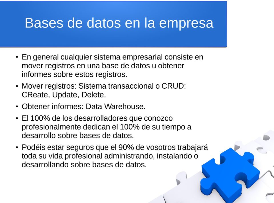 Obtener informes: Data Warehouse.