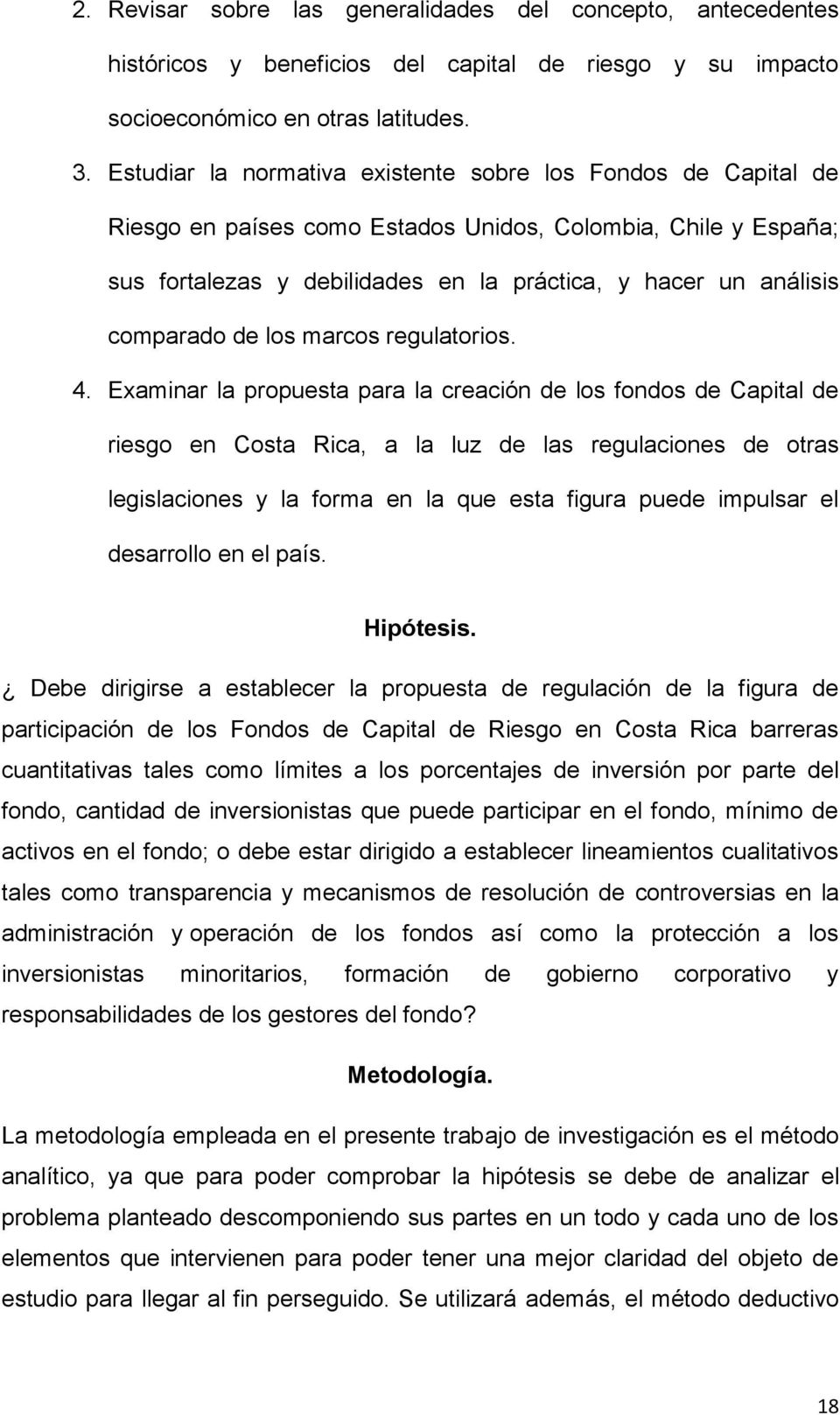 comparado de los marcos regulatorios. 4.