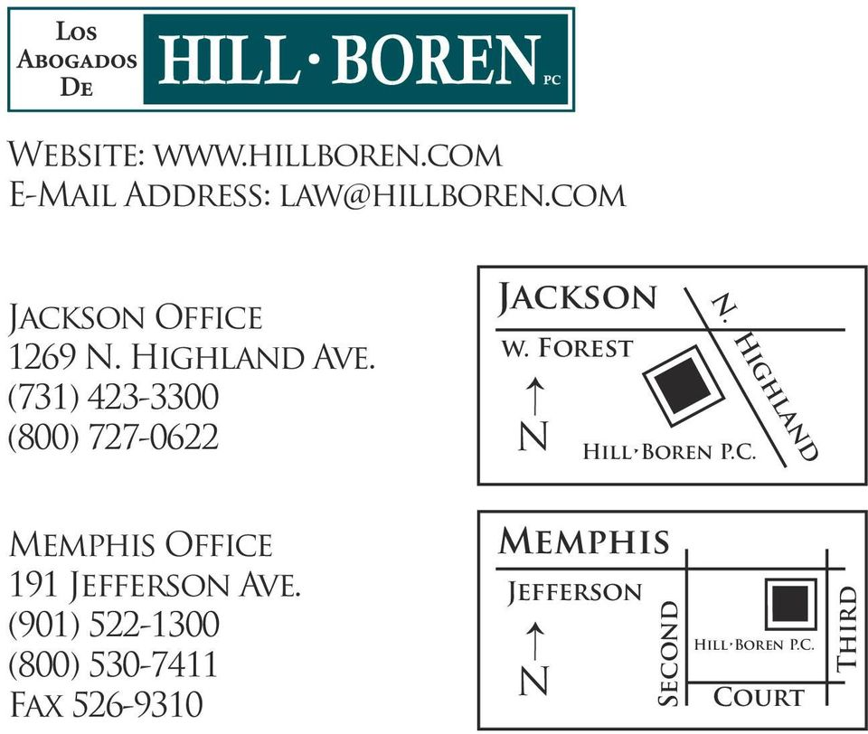 (731) 423-3300 (800) 727-0622 Memphis Office 191 Jefferson Ave.
