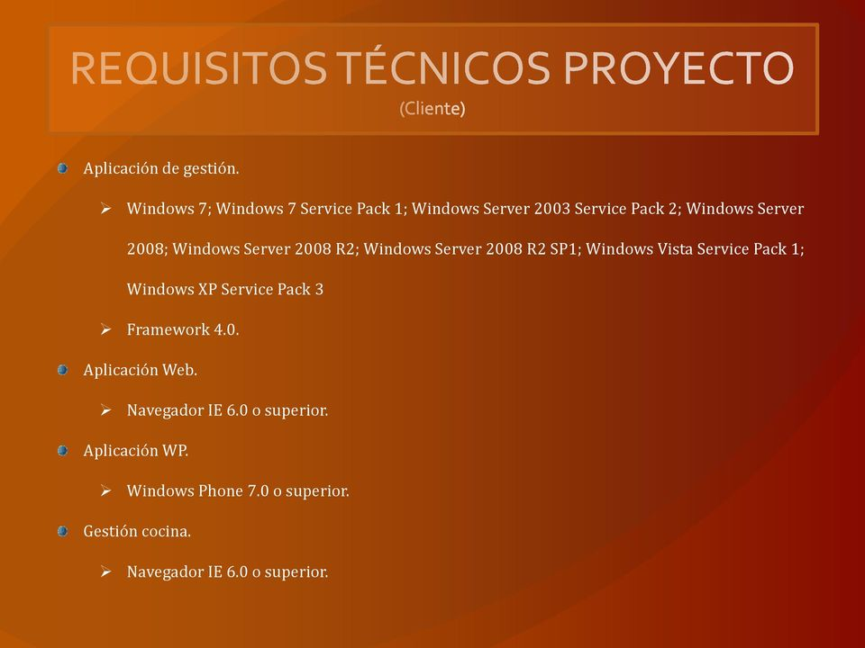 Windows Server 2008 R2; Windows Server 2008 R2 SP1; Windows Vista Service Pack 1; Windows XP