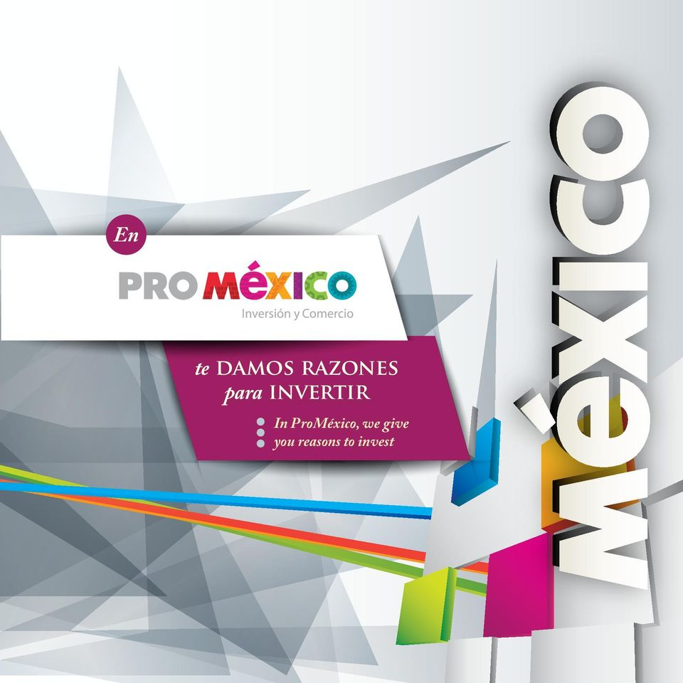 ProMéxico, we give