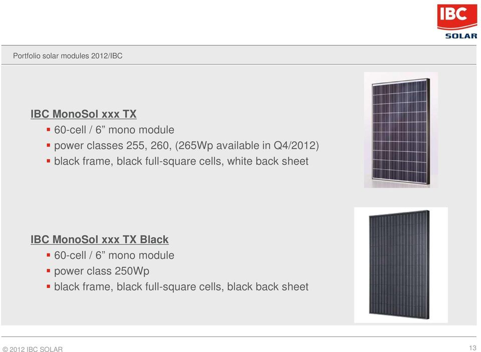 full-square cells, white back sheet IBC MonoSol xxx TX Black 60-cell / 6