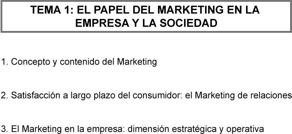 Satisfacción a largo plazo del consumidor: el Marketing de