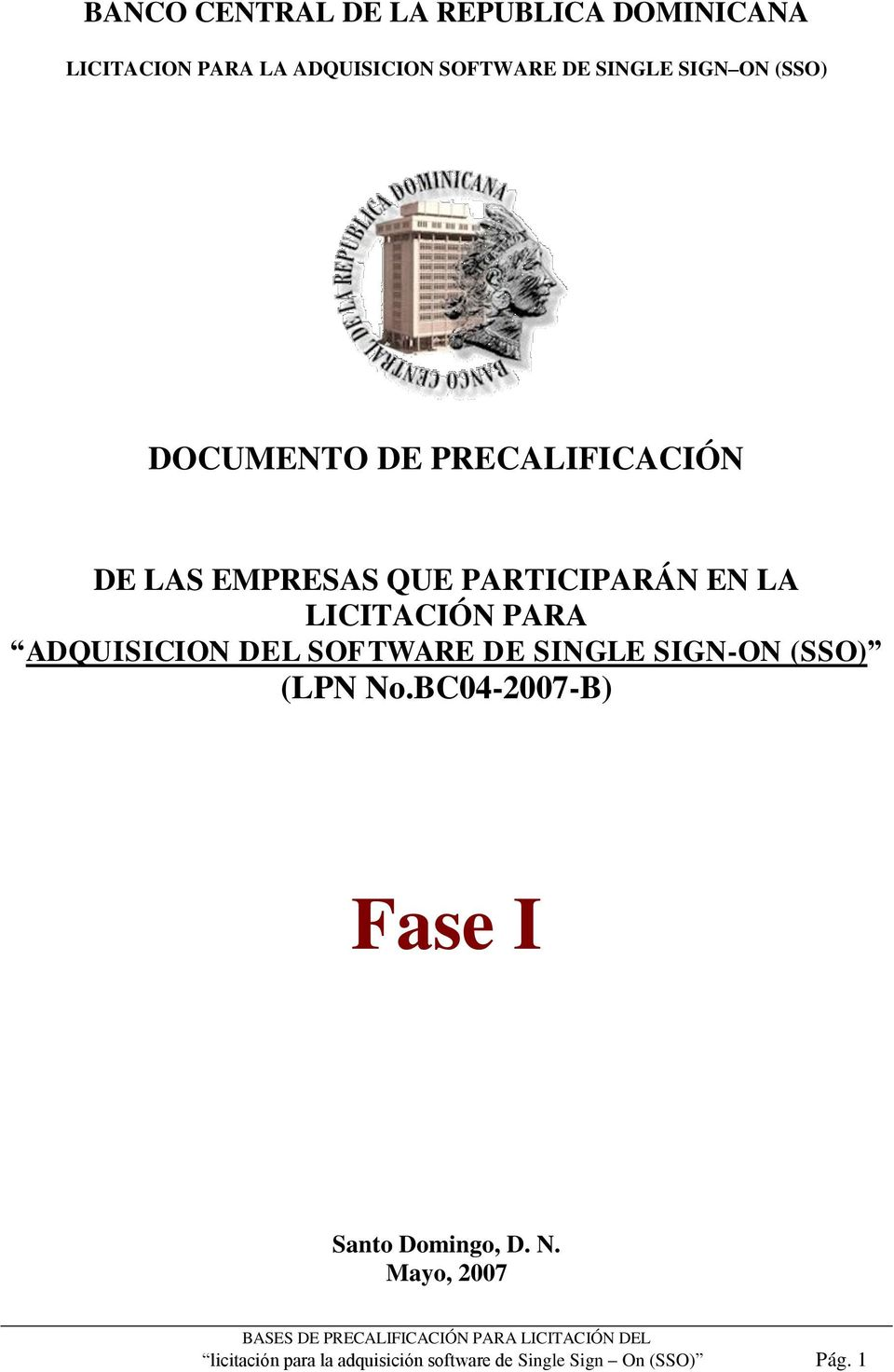 LICITACIÓN PARA ADQUISICION DEL SOFTWARE DE SINGLE SIGN-ON (SSO) (LPN No.