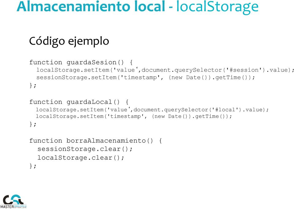 getTime()); }; function guardalocal() { localstorage.setitem('value,document.queryselector('#local').