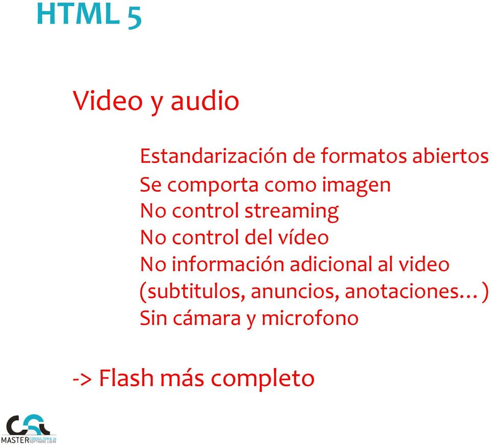 vídeo No información adicional al video (subtitulos,