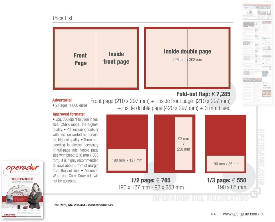 Three mm bleeding is always necessary in full-page ads (whole page size with bleed: 216 mm x 303 mm); it is highly recommended to leave about 5 mm of margin from the cut line.