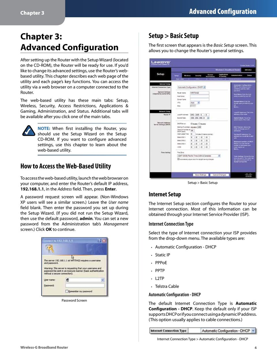 This chapter describes each web page of the utility and each page s key functions. You can access the utility via a web browser on a computer connected to the Router.