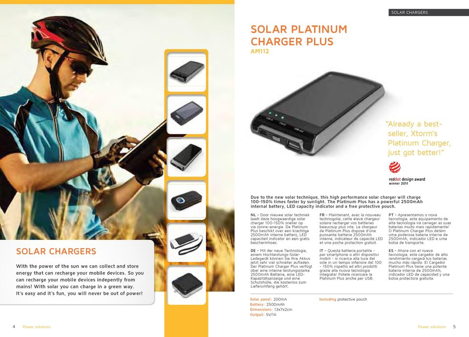 The Platinum Plus has a powerful 2500mAh internal battery, LED capacity indicator and a free protective pouch.