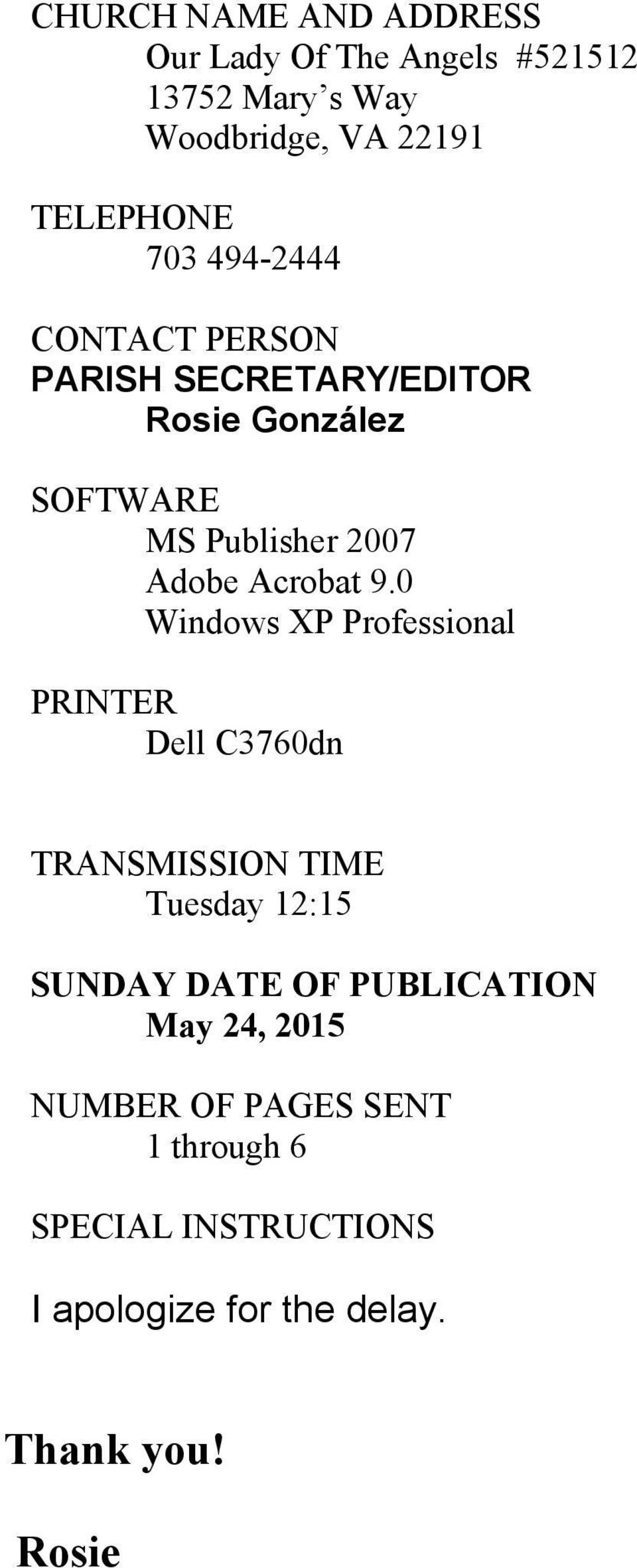 0 Windows XP Professional PRINTER Dell C3760dn TRANSMISSION TIME Tuesday 12:15 SUNDAY DATE OF PUBLICATION
