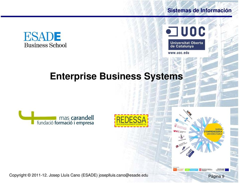 electronic business systems enterprise business Definition of electronic business (e-business): firm which, in contrast to an electronic commerce firm, conducts its day-to-day business functions over the internet and/or other electronic networks such as electronic data interchange (edi).