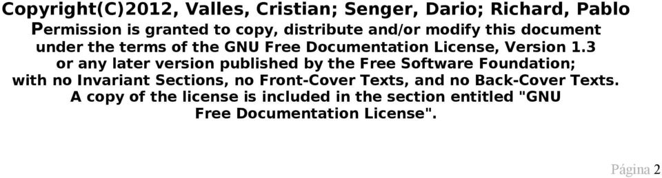 3 or any later version published by the Free Software Foundation; with no Invariant Sections, no Front-Cover