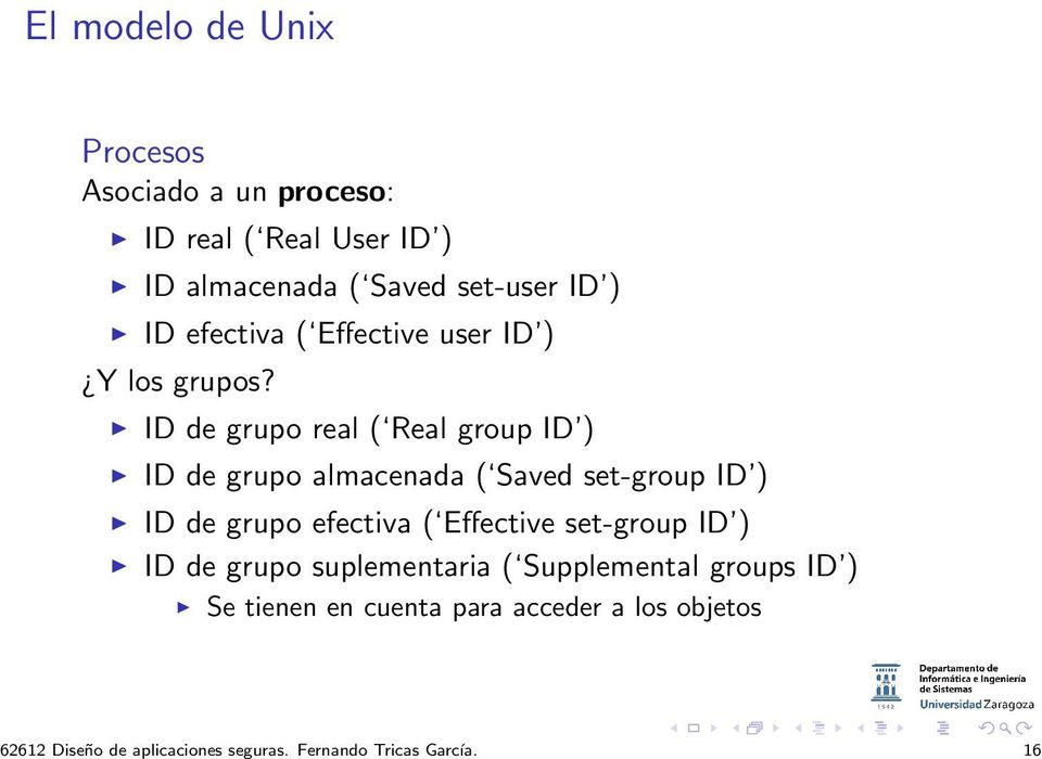 ) ID efectiva ( Effective user ID ) Y los grupos?