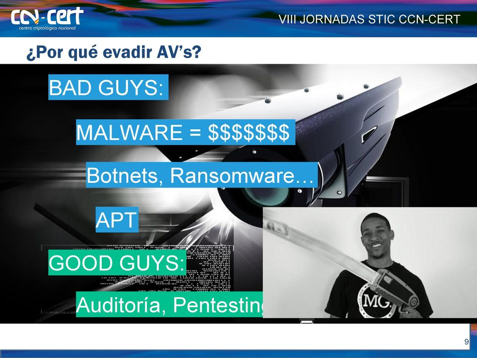 BAD GUYS: MALWARE = $$$$$$$