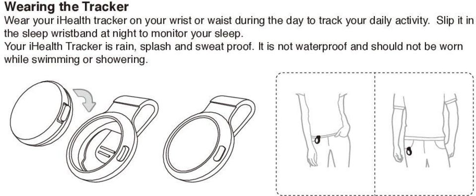 Slip it in the sleep wristband at night to monitor your sleep.