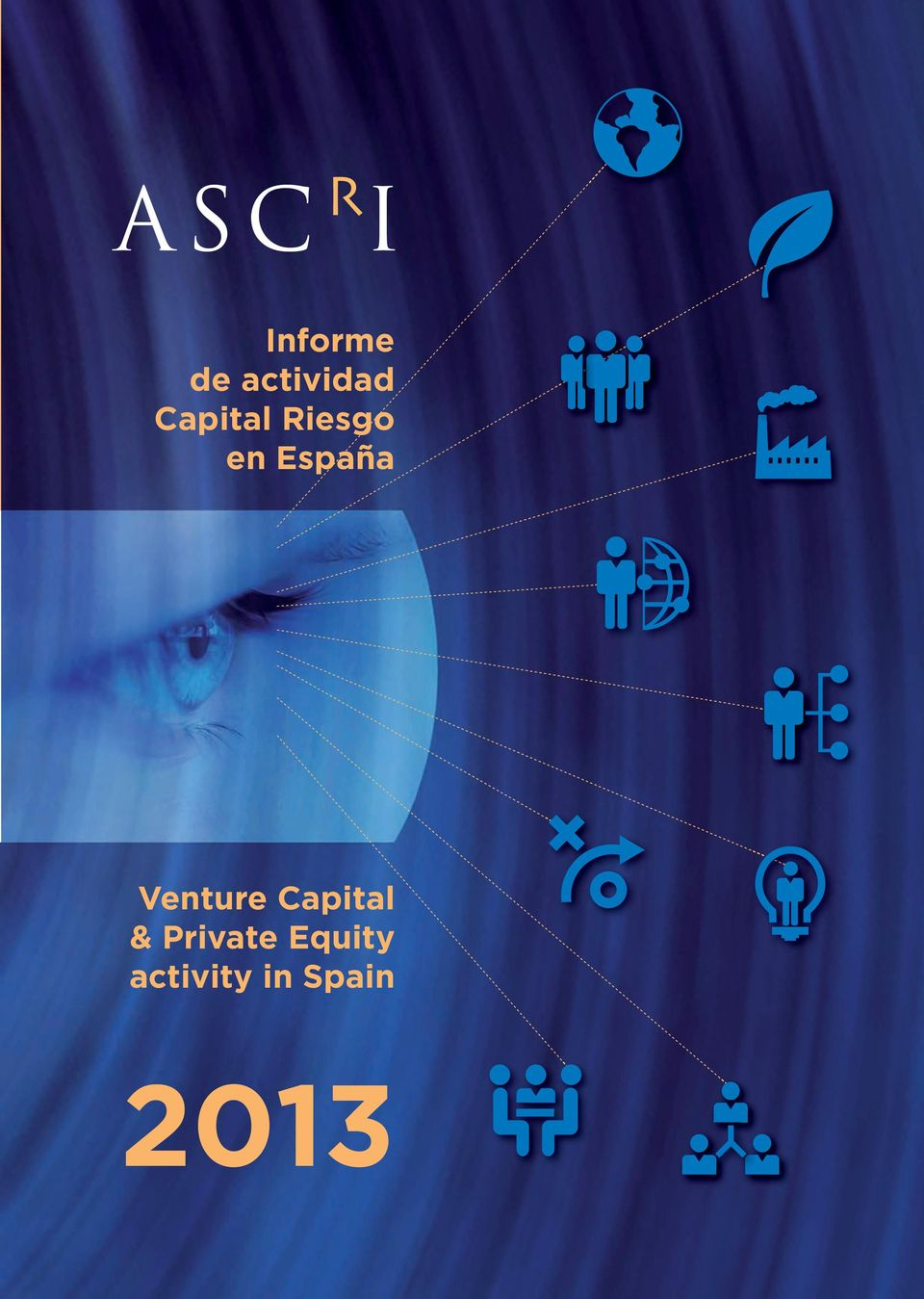 2013 INFORME 2013 Capital Riesgo & Private Equity