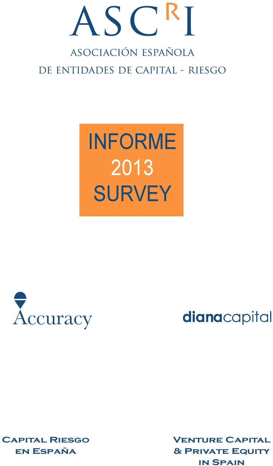 2013 SURVEY Accuracy Capital Riesgo en