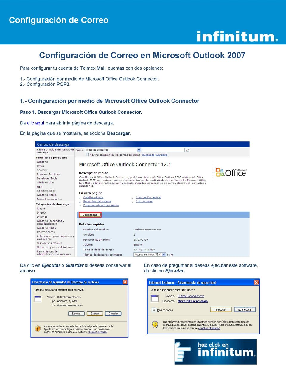 - Configuración por medio de Microsoft Office Outlook Connector Paso 1. Descargar Microsoft Office Outlook Connector.