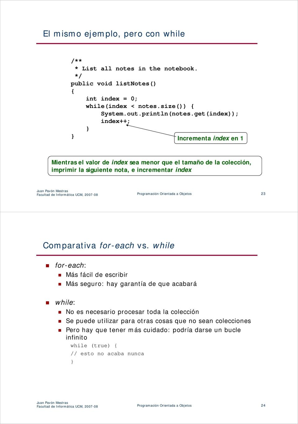 Programación Orientada a Objetos 23 Comparativa for-each vs.