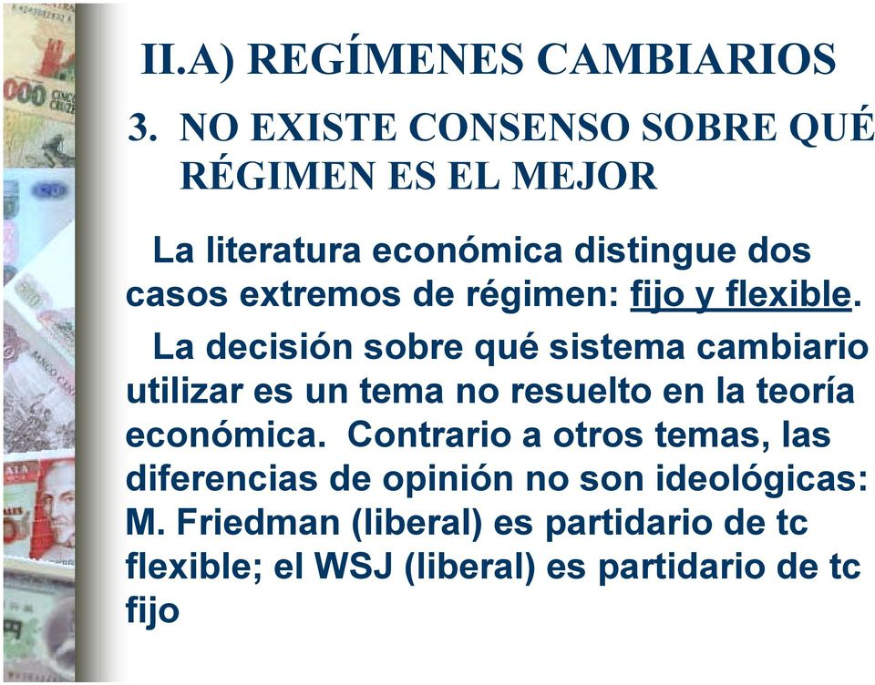 régimen: fijo y flexible.