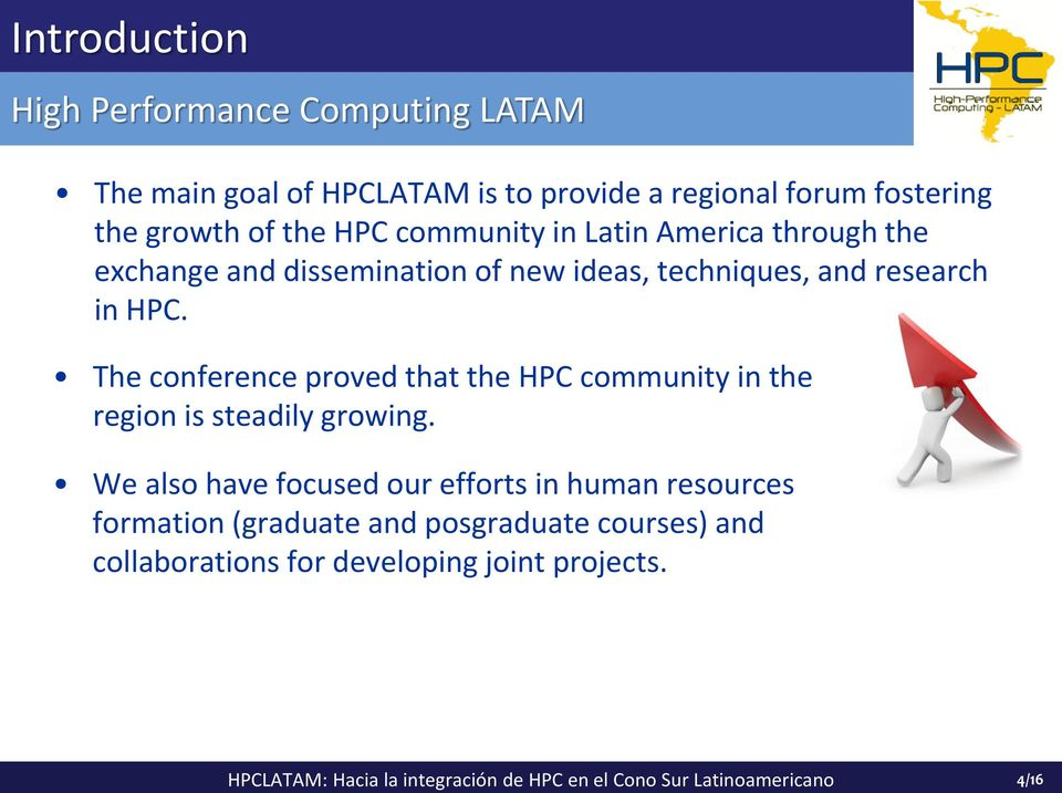 The conference proved that the HPC community in the region is steadily growing.