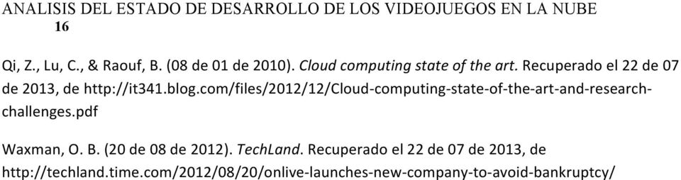 com/files/2012/12/cloud- computing- state- of- the- art- and- research- challenges.pdf Waxman, O. B.