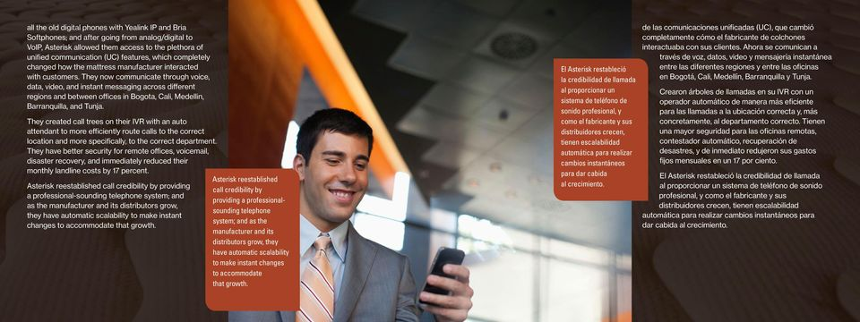 They now communicate through voice, data, video, and instant messaging across different regions and between offices in Bogota, Cali, Medellin, Barranquilla, and Tunja.