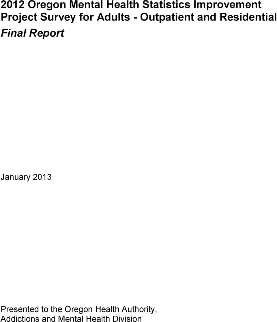 Residential Final Report January 2013 Presented to