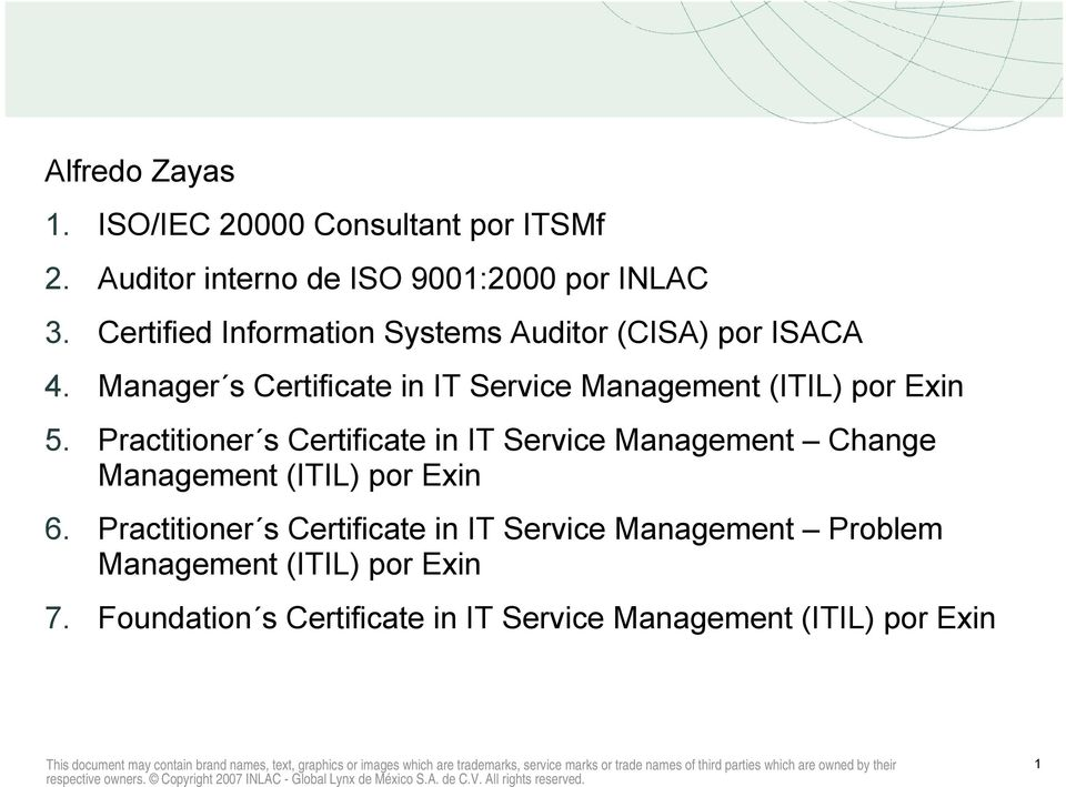 Manager s Certificate in IT Service Management (ITIL) por Exin 5.