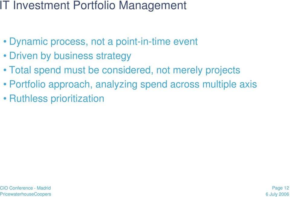 must be considered, not merely projects Portfolio approach,